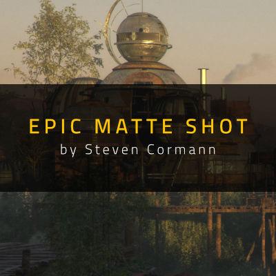 Epic Matte Shot by Steven Cormann
